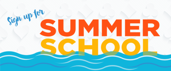 Register for Summer School Now