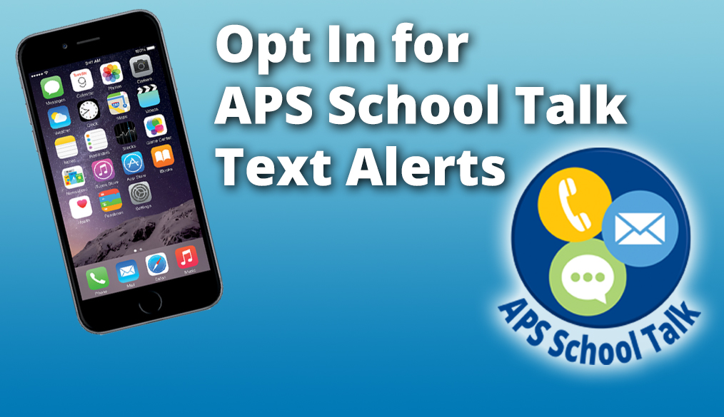 Opt in for APS Text Alerts