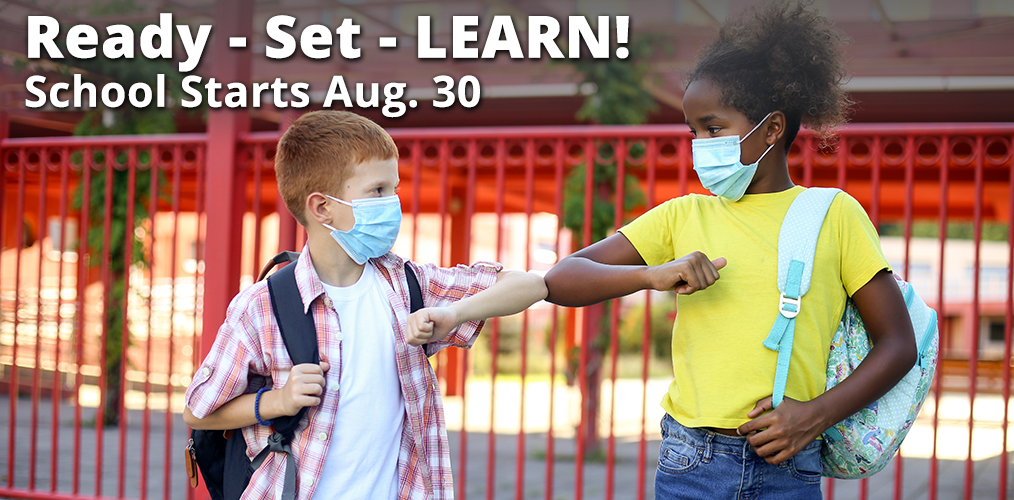 The school year starts August 30. Register now!
